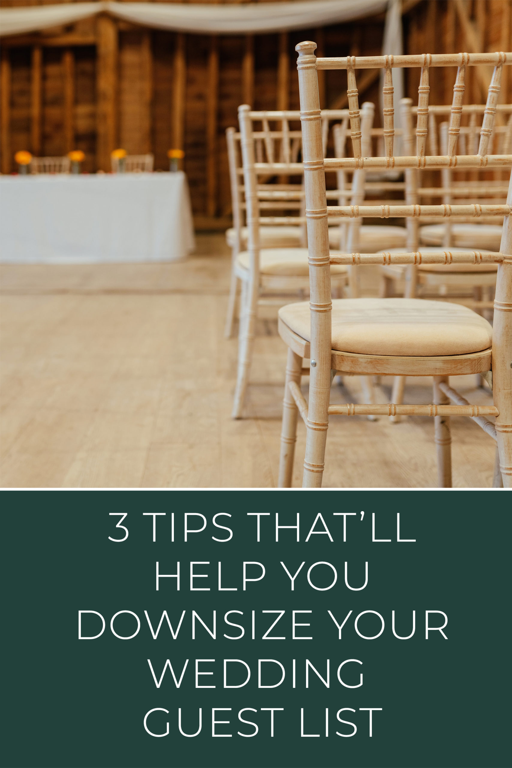 3 tips thatll help you downsize your wedding guest list