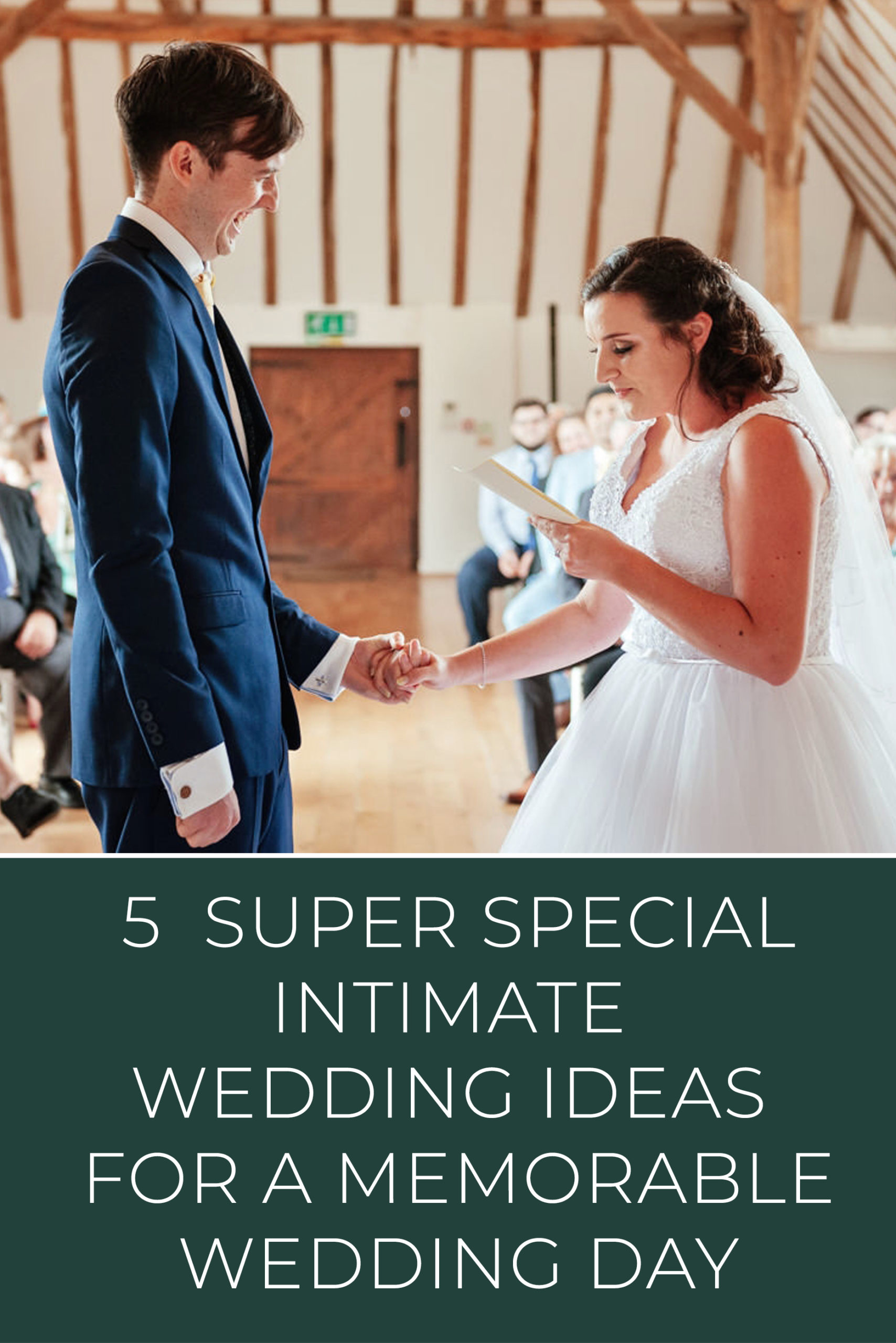 5 Super Special Intimate Wedding Ideas for a Memorable Wedding Day