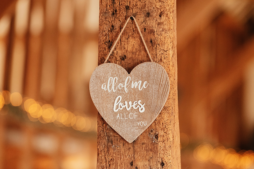 All of Me Loves All of you Sign at medium weddding venue Crondon Park