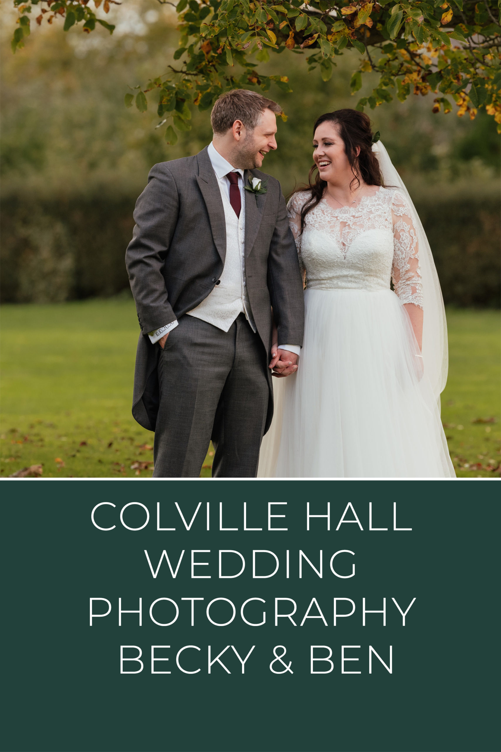 Colville Hall Wedding Photography Pinterest Graphic with image of couple in autumn