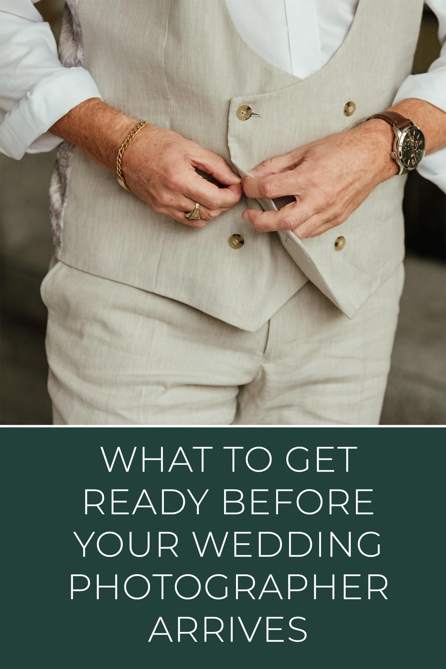 What to get ready before your wedding photographer arrives - Pinterest